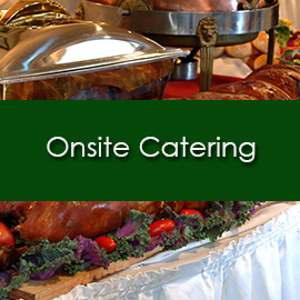 Onsite Catering